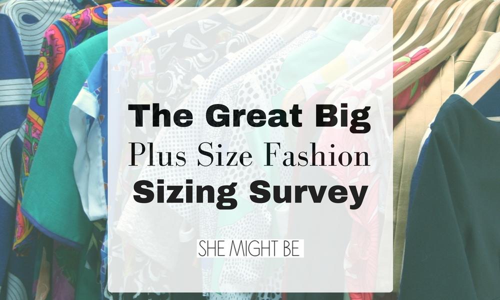 Plus Size Fashion Sizing Survey
