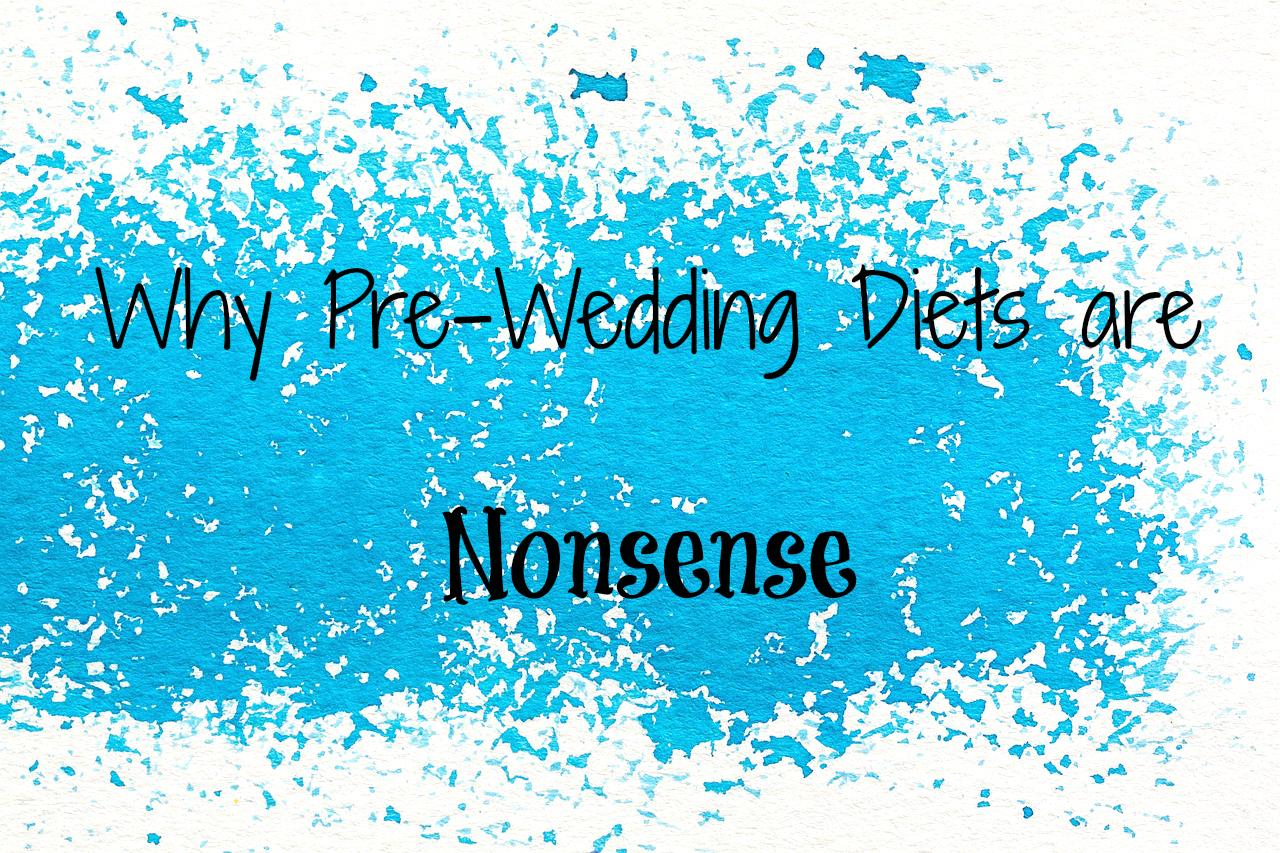 Pre-Wedding Diets