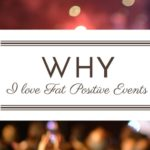 Why I Love Fat Positive Events