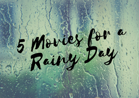 rainy day movies